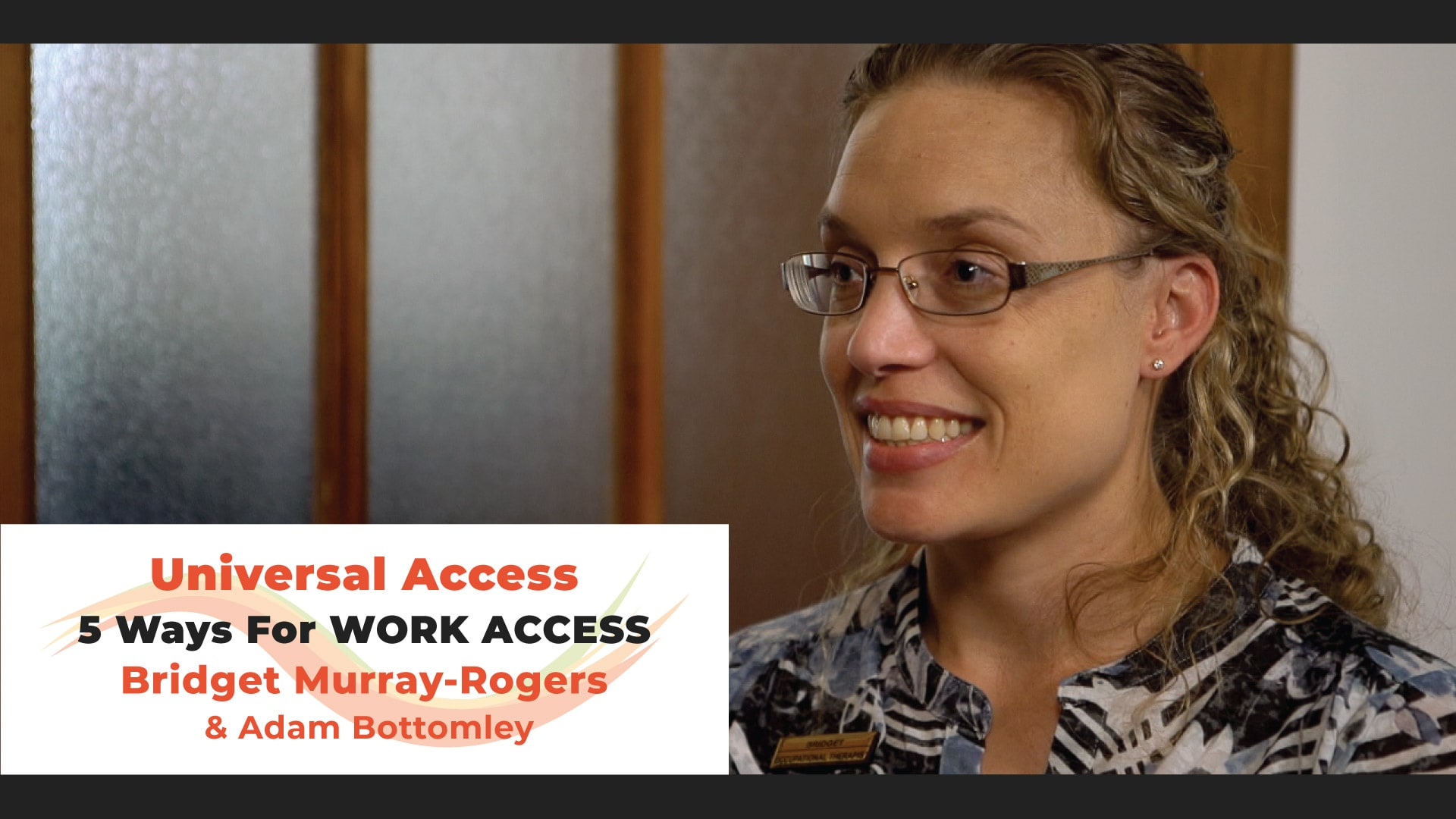 Universal Access in the Workplace. 5 Ways for Work Access